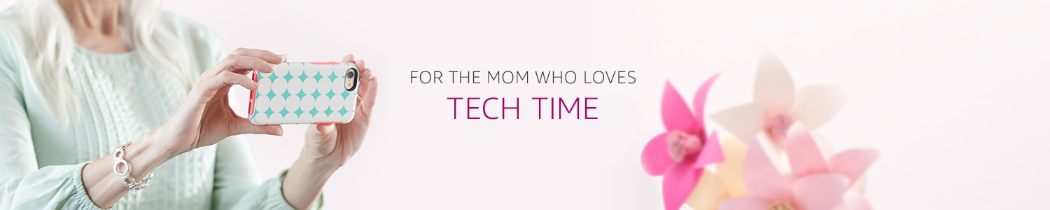 Gifts and Gadgets for Mother's Day